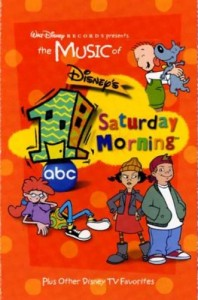MUSIC FROM DISNEY'S ONE SATURDAY MORNING