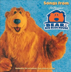 SONGS FROM BEAR IN THE BIG BLUE HOUSE